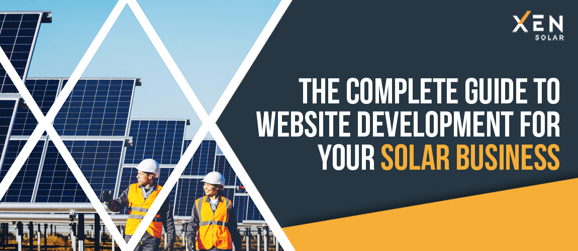 The Complete Guide to Website Development for Your Solar Business